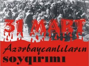 azerbaycanlilarin_soyqirim_gunu_31_mart